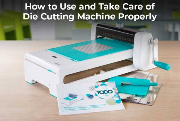 How to Use Die Cutting Machine