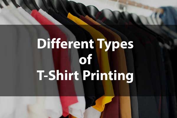 Different Types of T-Shirt Printing