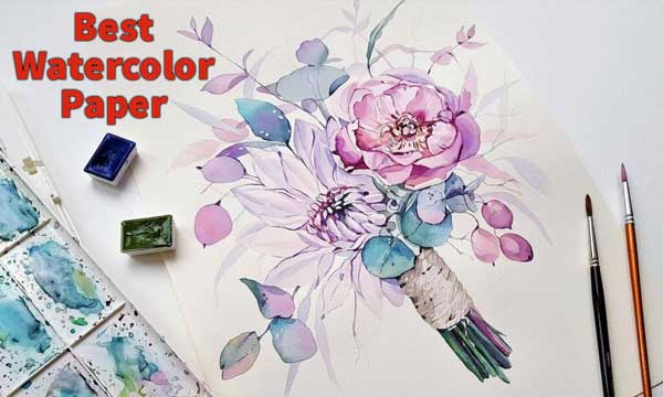 Best Watercolor Paper