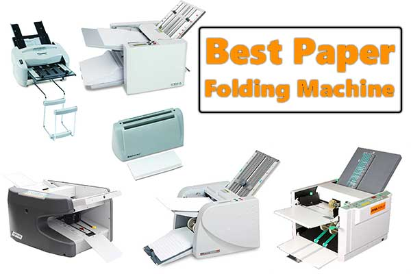 Best Paper Folding Machine