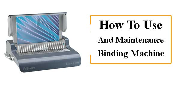 How To Use Binding Machine