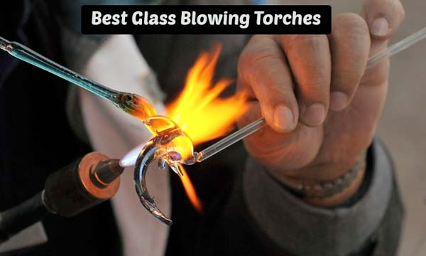 Best Blowing Torches